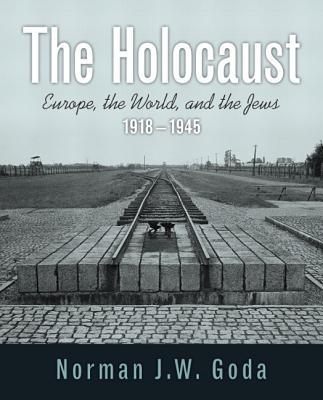 The Holocaust By Goda, Norman J.w.